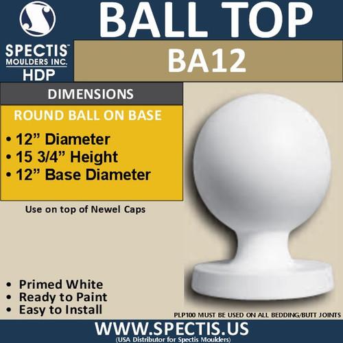 "BA12 Urethane Newel Post Ball Cap Top 12"" Wide"