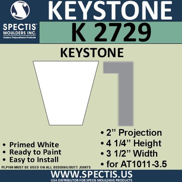 """K2729 Spectis Urethane Keystone 2""""P X 4 1/4""""H X 3 1/2""""W"""