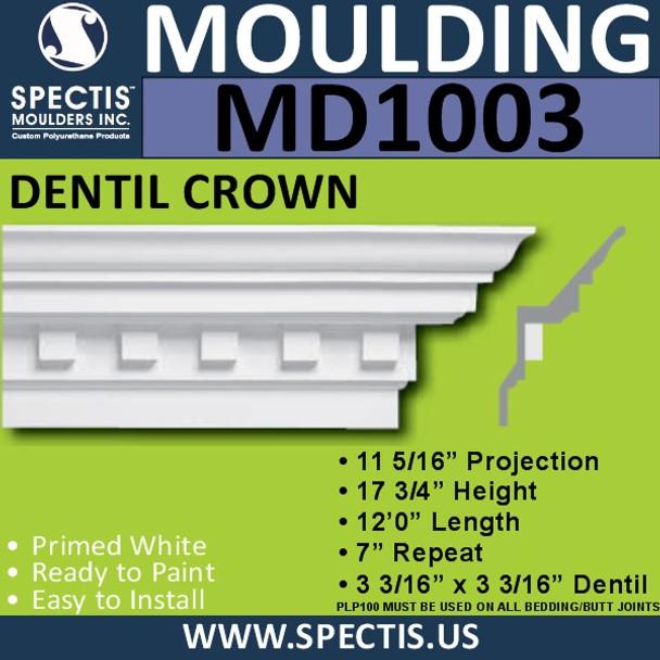 "MD1003 Crown Molding with Dentil 11 5/16""P x 17 3/4""H x 144""L"