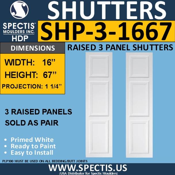 SHP-3 1667 Polyurethane Exterior Shutters - 3 Raised Panels 16 x 67