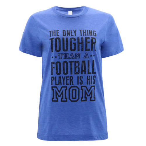 Tough Mom Graphic Tee -  Color Royal Blue