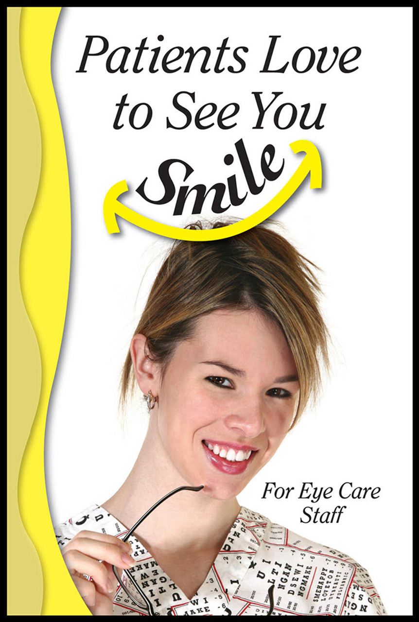 Patients Love To See You Smile