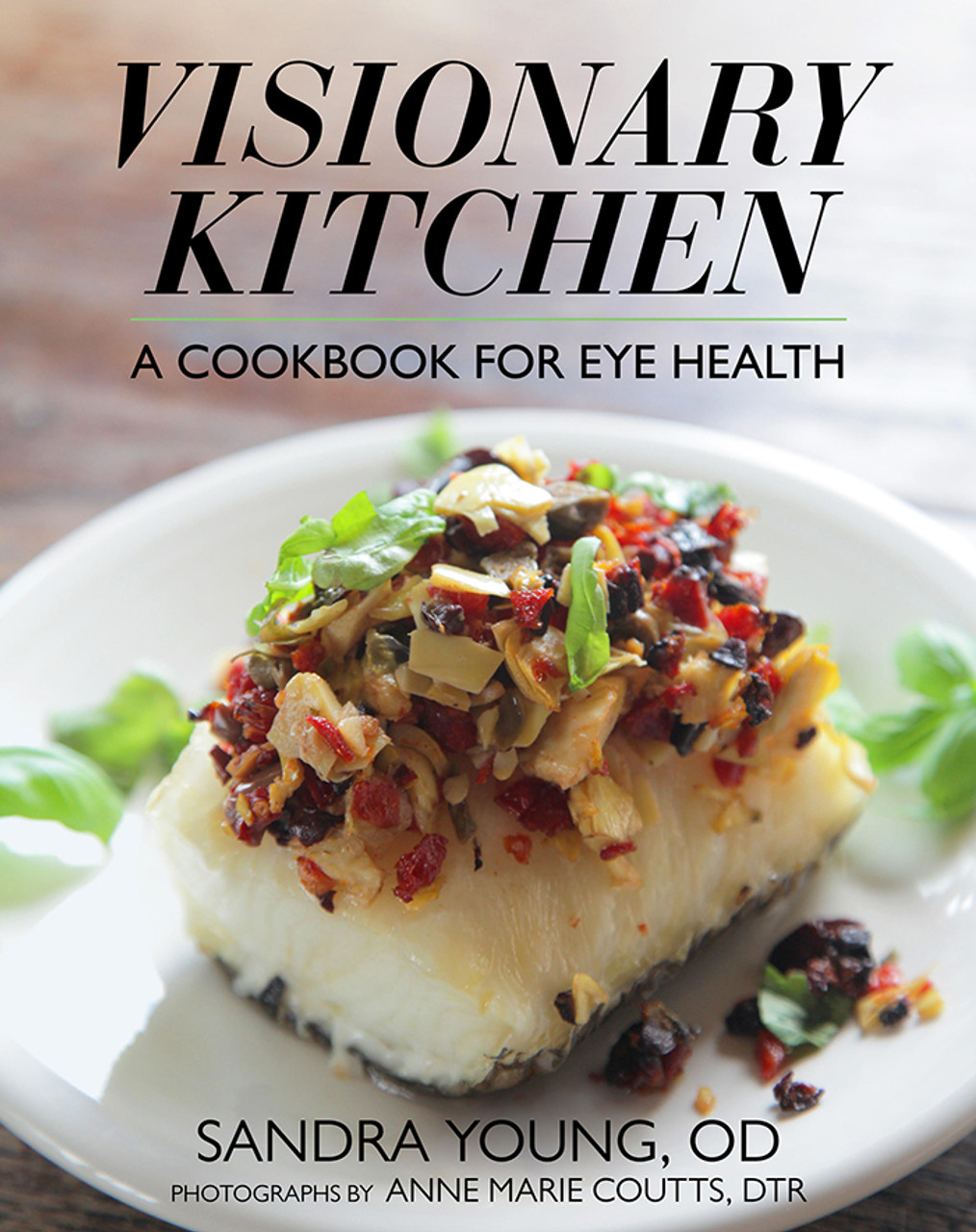 Visionary Kitchen Cookbook