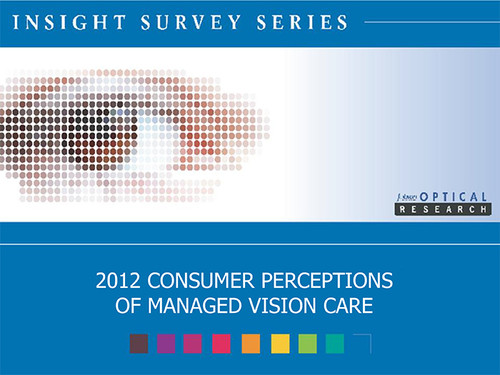 2012 Consumer Perceptions of Managed Vision Care Insight Survey