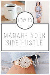 HOW TO MANAGE YOUR SIDE HUSTLE
