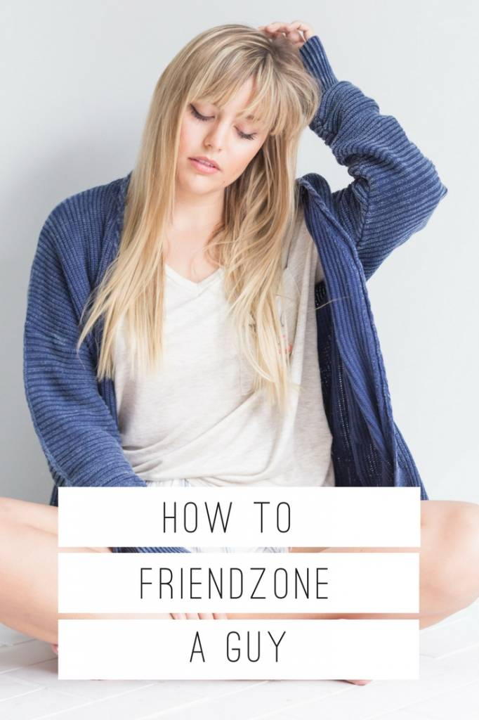 HOW TO FRIEND ZONE A GUY - The Copper Closet