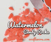 Watermelon Candy Rocks (Fizz) (OOO)
