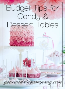 Budget Tips for Candy and Dessert Tables