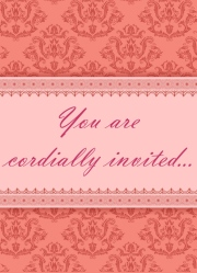 You are cordially invited.