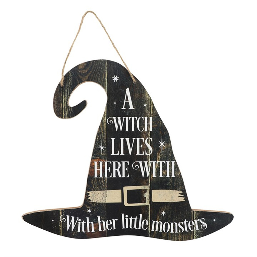 """Witches Hat MDF Hanging Sign """"A witch lives here with her little monsters"""""""