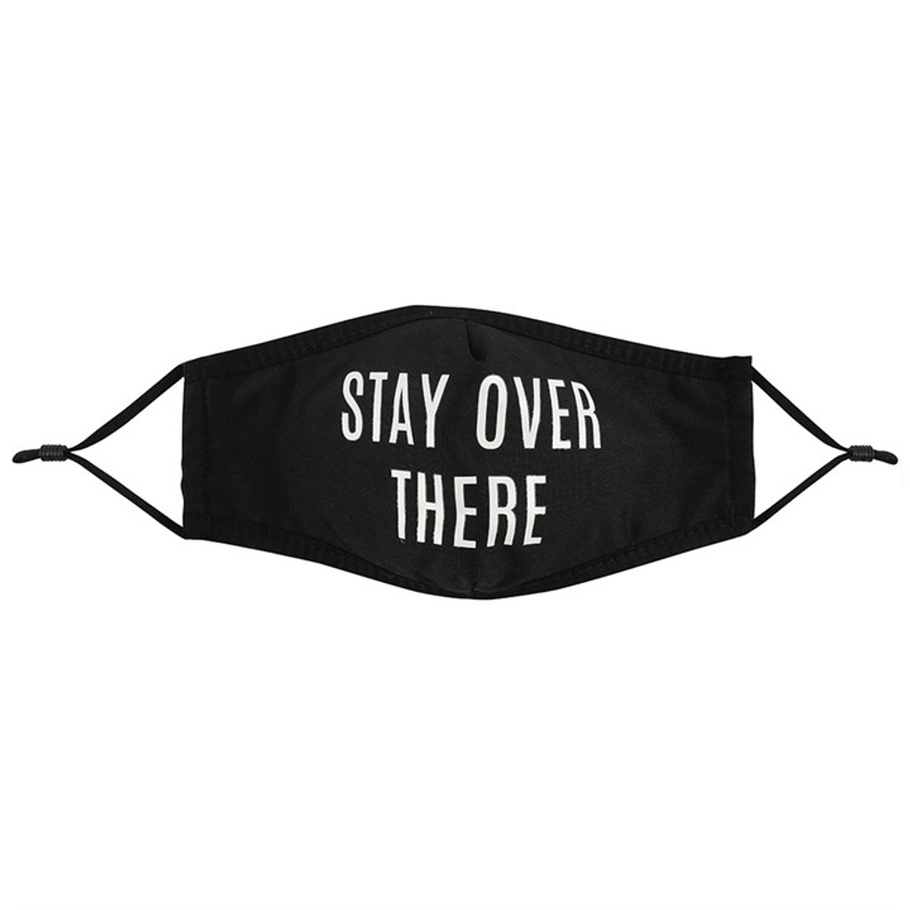 REUSABLE Stay Over There Black Face Mask with Filter Opening