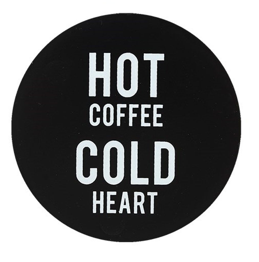 Black and White Ceramic Coaster - Hot Coffee, Cold Heart