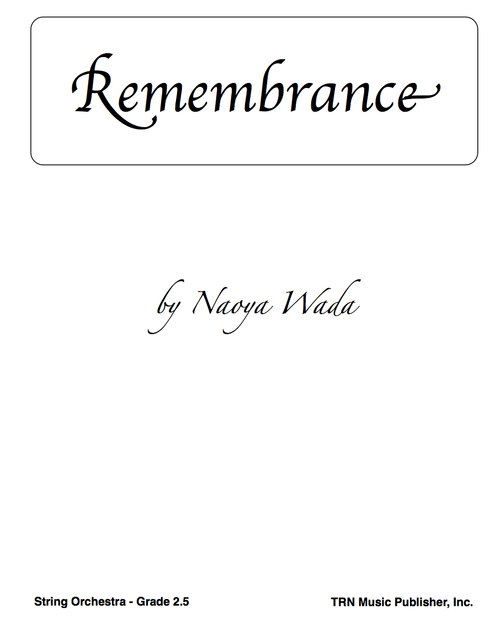 Remembrance (String Orchestra)