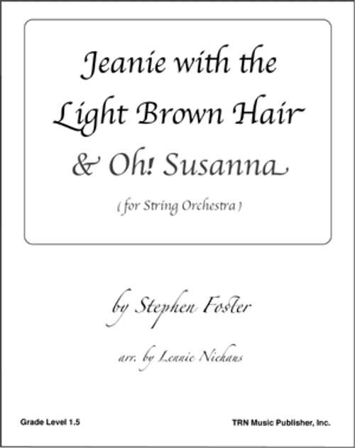 Jeanie with the Light Brown Hair & Oh! Susanna