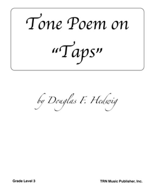 """Tone Poem on """"Taps"""""""