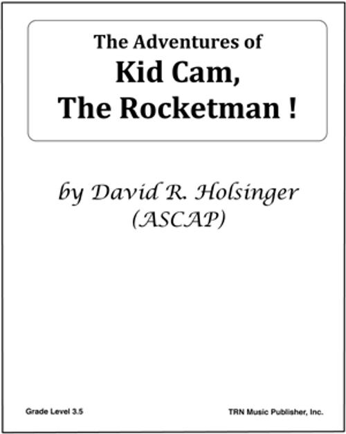 Adventures of Kid Cam, The Rocketman!, The