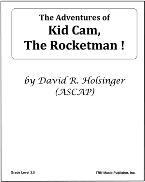 Adventures of Kid Cam, The Rocketman!, The