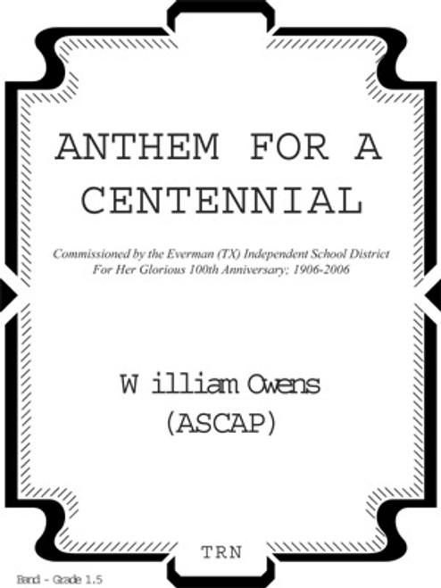 Anthem For A Centennial