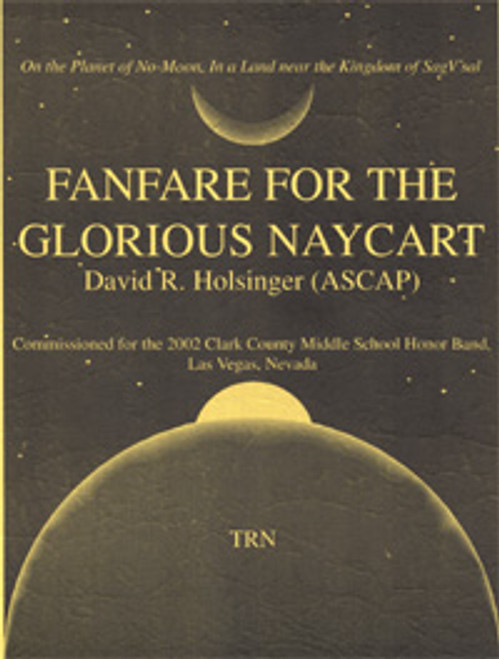 Fanfare For The Glorious Naycart