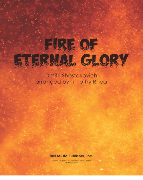 Fire Of Eternal Glory, The