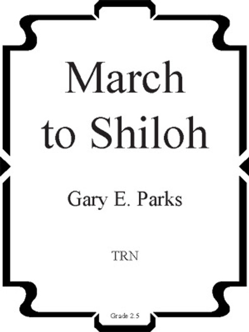 March To Shiloh