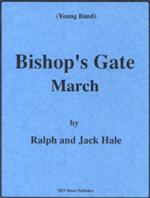 Bishop's Gate March