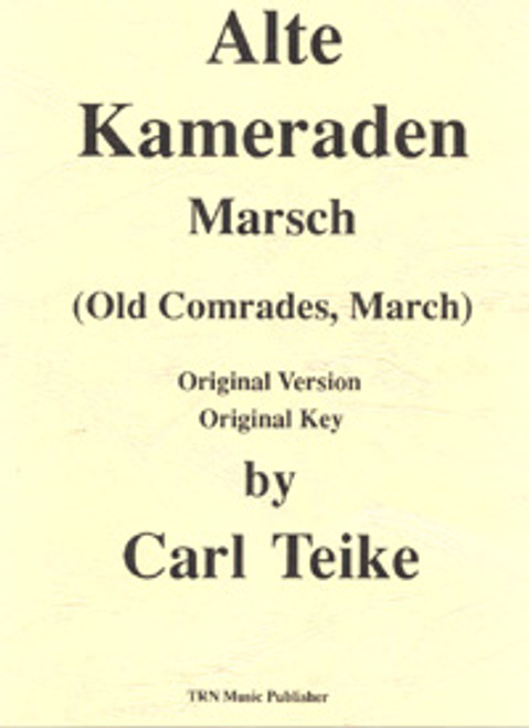 Alte Kameraden Marsch