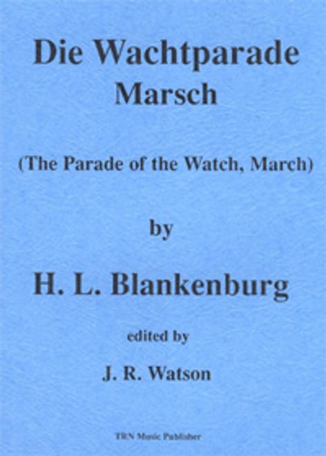 Die Wachtparade Marsch