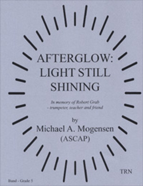 Afterglow: Light Still Shining