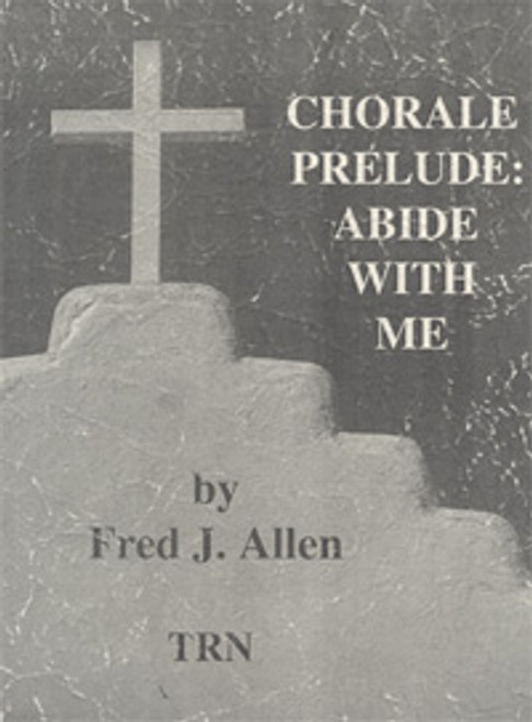 Chorale Prelude: Abide with Me