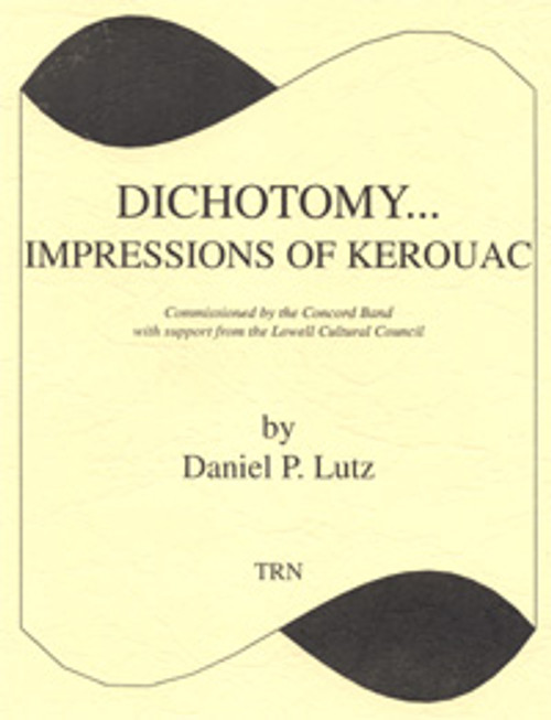 Dichotomy...Impressions of Kerouac