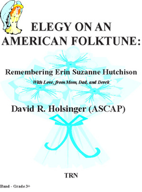 Elegy on an American Folktune: Remembering Erin Suzanne Hutchison