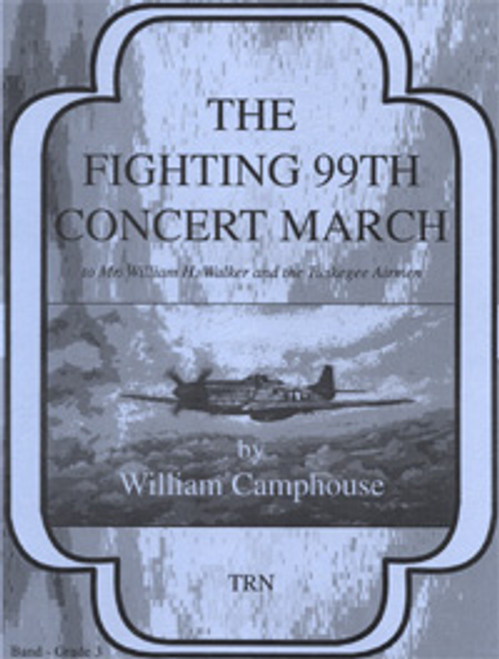Fighting 99th Concert March, The