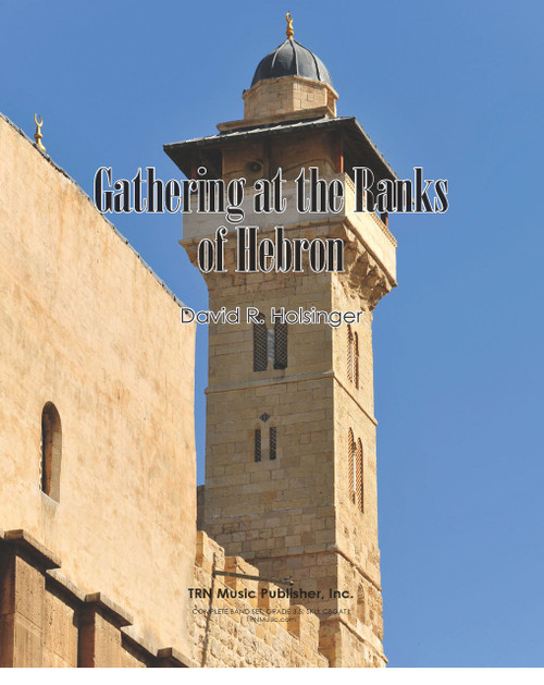 Gathering of the Ranks at Hebron, The