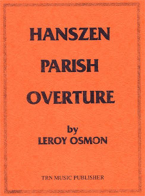 Hanszen Parish Overture