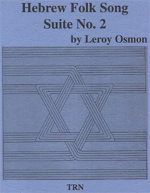 Hebrew Folk Song Suite #2