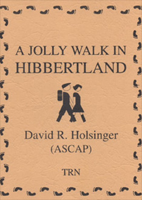 Jolly Walk in Hibbertland, A