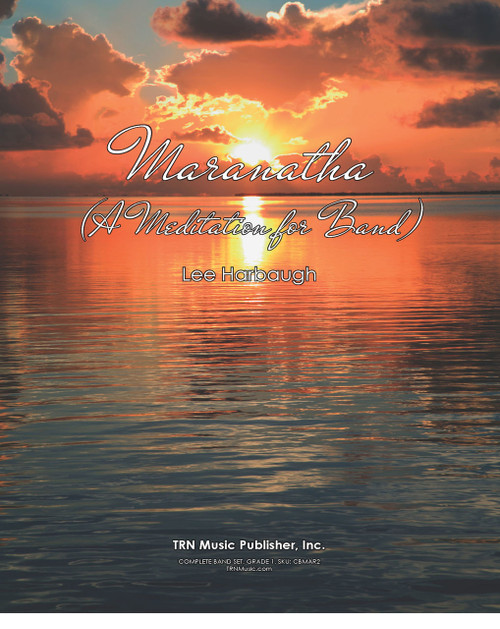 Maranatha ( A Meditation for Band )