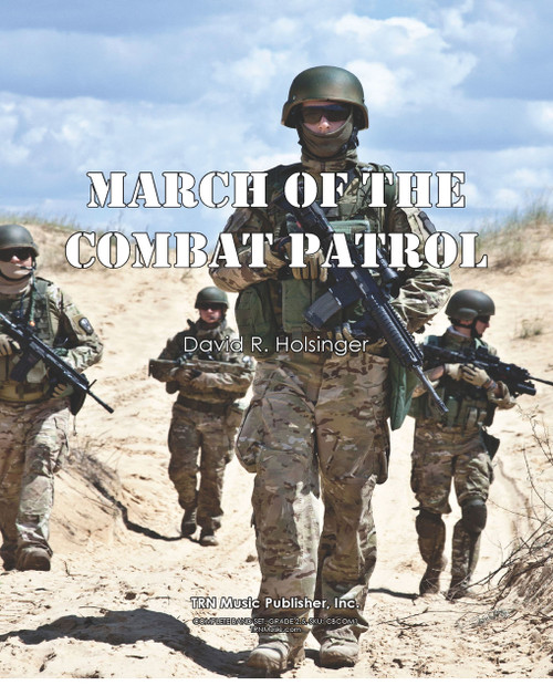 March of the Combat Patrol