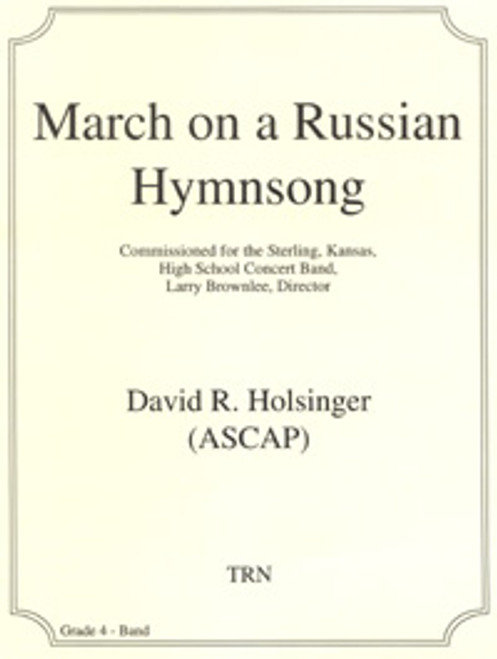 March on a Russian Hymnsong