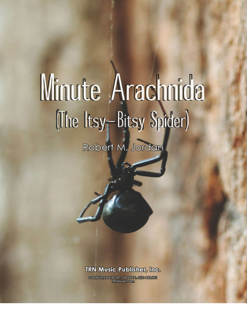 Minute Arachnida (Itsy Bitsy Spider)