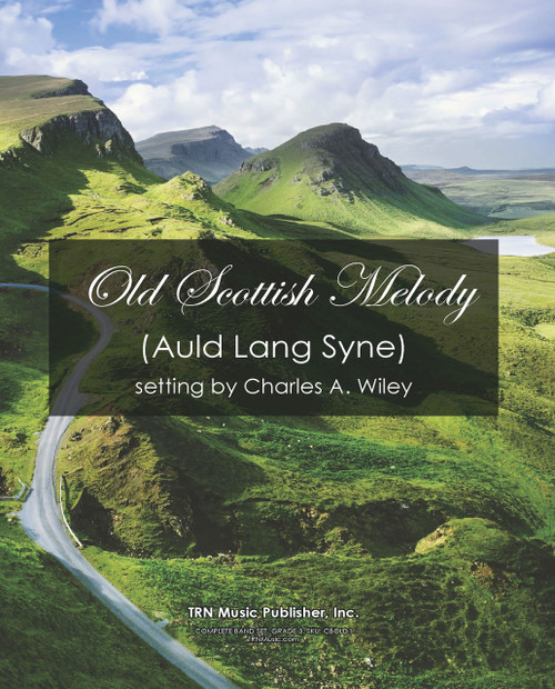 Old Scottish Melody (Auld Lang Syne) for Band