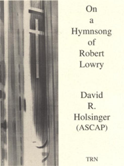 On a Hymnsong of Robert Lowry