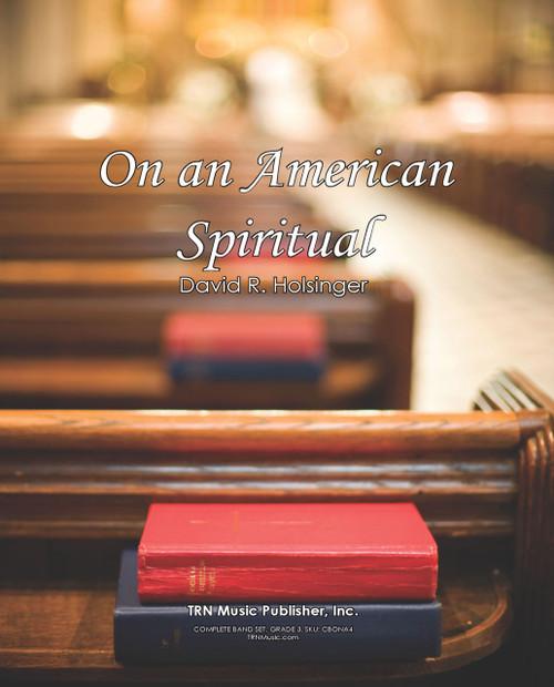 On an American Spiritual