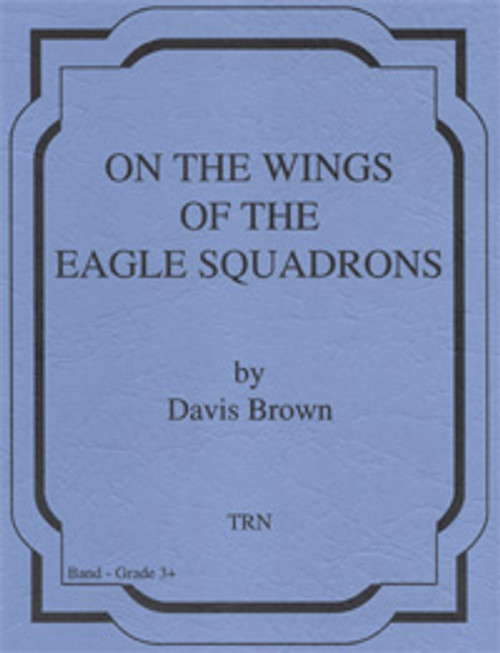 On the Wings of the Eagle Squadrons