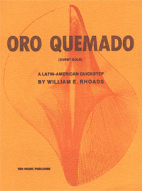 Oro Quemado March