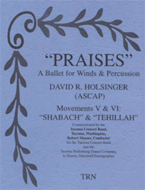Praises - 3rd & 4th Movements