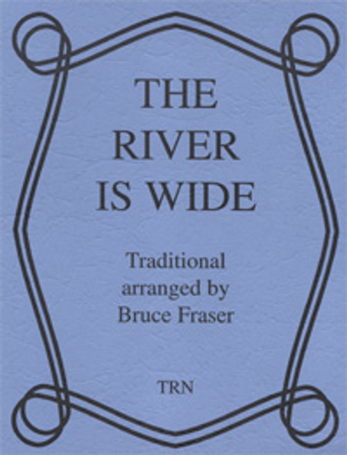River is Wide, The
