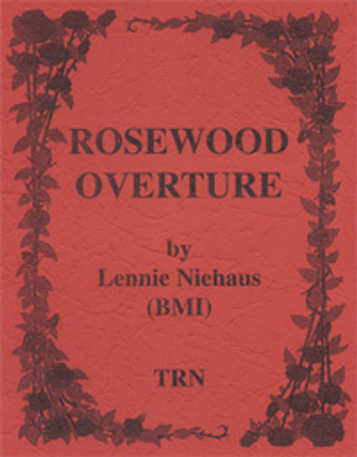 Rosewood Overture