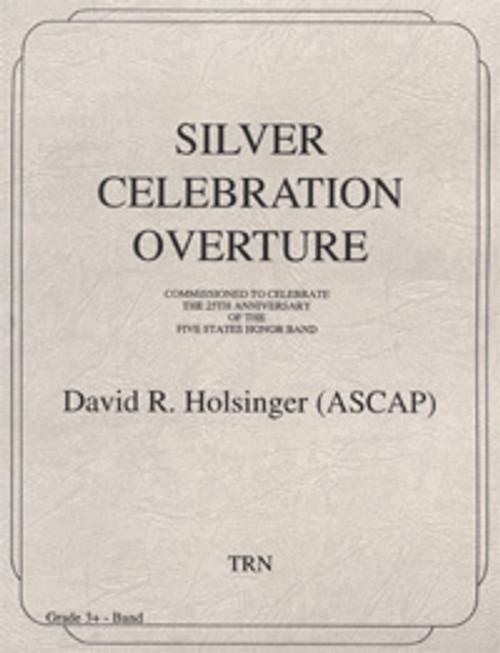 Silver Celebration Overture